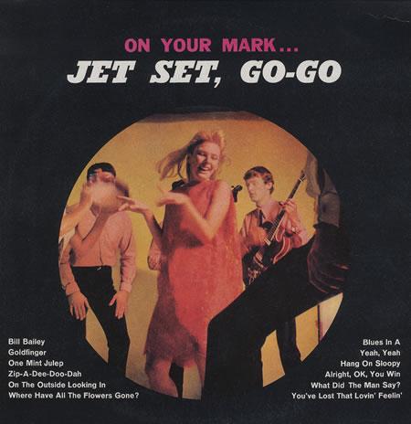 The+Jet+Set+-+On+Your+Mark...Jet+Set,+Go-Go+-+LP+RECORD-375195